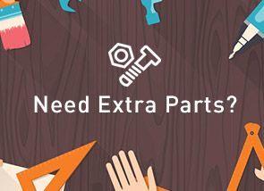 Need Extra Parts?