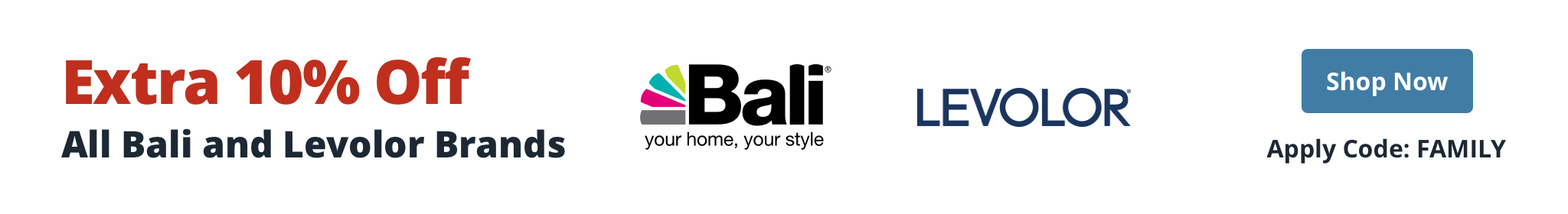 Save 10% Extra on Bali and Levolor